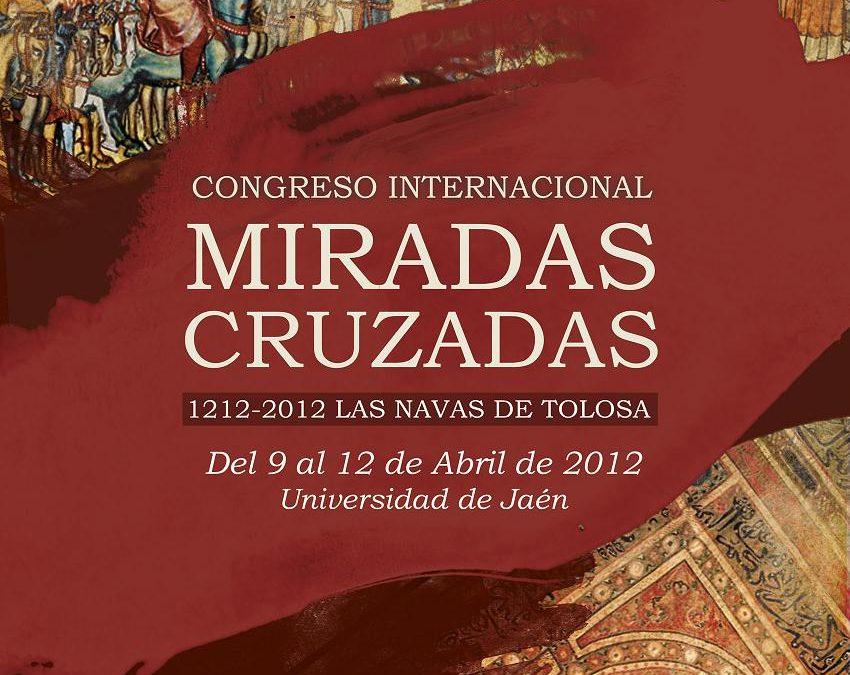 """CONGRESO INTERNACIONAL """"MIRADAS CRUZADAS 1212-2012 LAS NAVAS DE TOLOSA"""""""