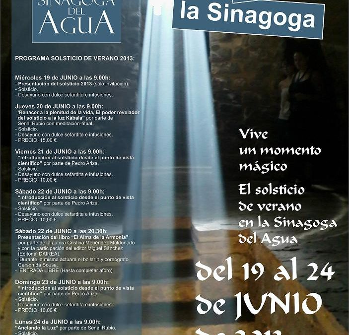 Solsticio de verano en la Sinagoga del Agua de Úbeda (Jaén), del 19 al 24 de Junio de 2013