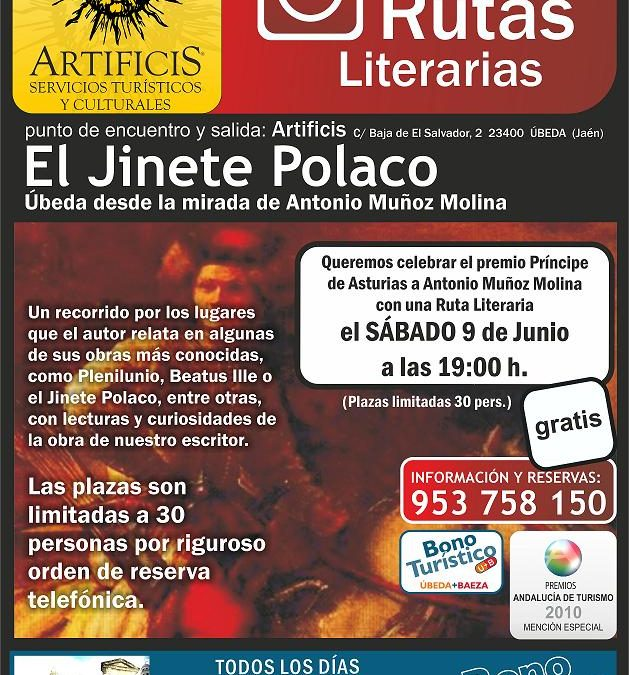 Celebramos el premio Principe de Asturias a Antonio Muñoz Molina con una Ruta Literaria gratuita