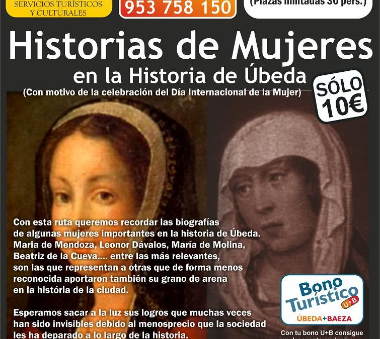 """""""HISTORIA DE MUJERES EN LA HISTÓRIA DE ÚBEDA"""""""