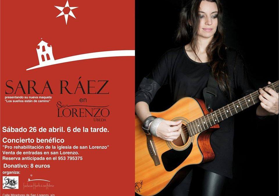 San Lorenzo / Sara Ráez en concierto