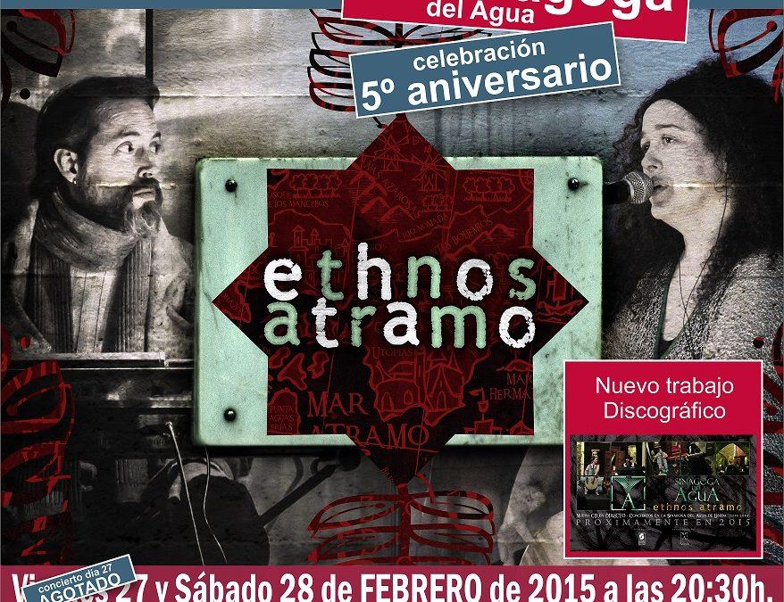 Concierto de ETHNOS ATRAMO en la Sinagoga del Agua 27 y 28 de febrero