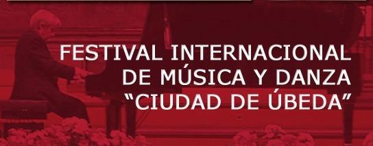 XXVII Festival Internacional de Música y Danza Ciudad de Úbeda