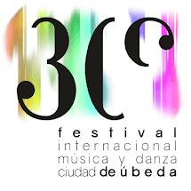 """30º Festival de Música y Danza """"Ciudad de Úbeda"""""""