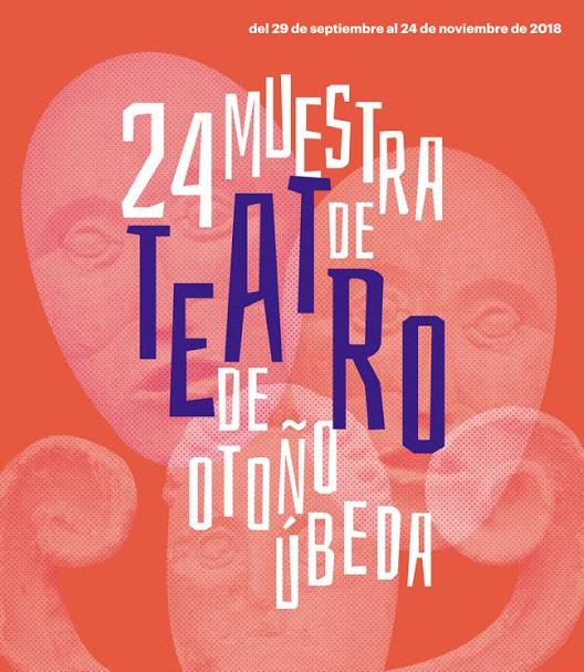 XXIV MUESTRA DE TEATRO DE OTOÑO DE ÚBEDA