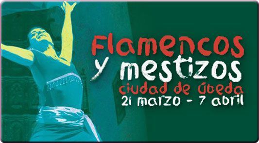 Flamencos y Mestizos Ciudad de Úbeda