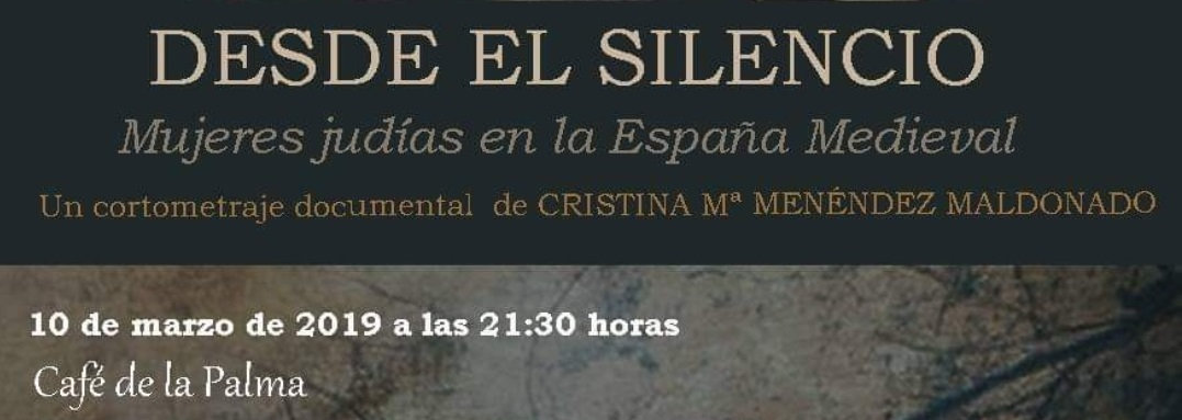Desde el Silencio: Mujeres Judías en la España medieval.